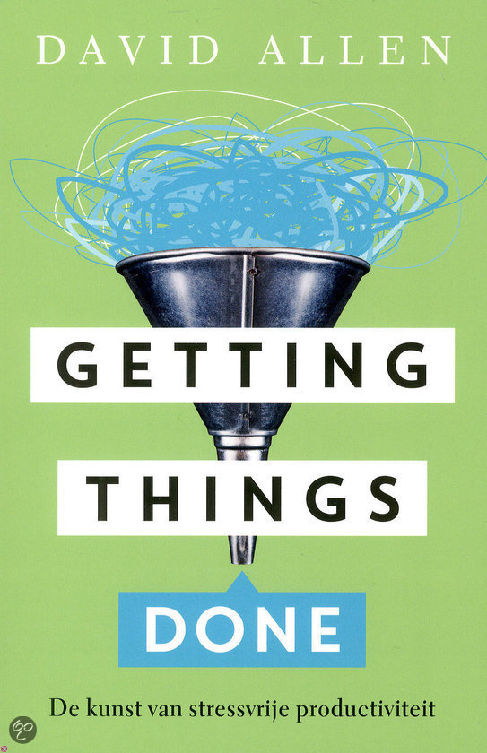 Getting Things Done D Allen Summary Mudamasters