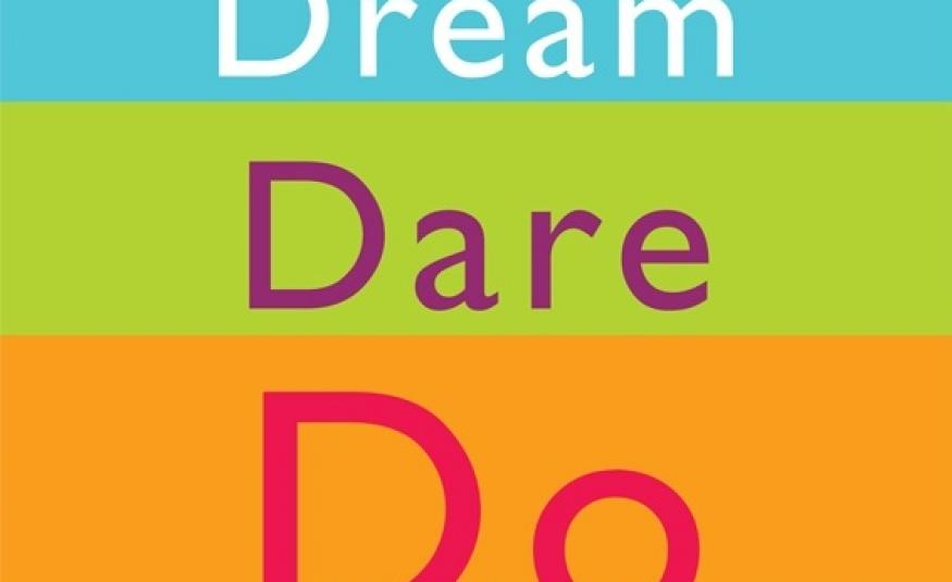 Dream Dare Do