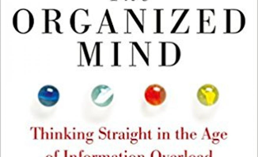 The Organized Mind - Levitin