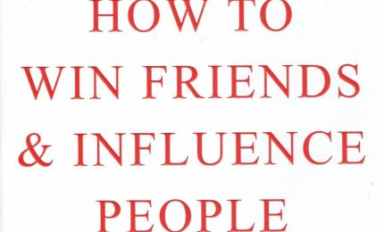 How to Make Friends and Influence People - Dale Carnegie