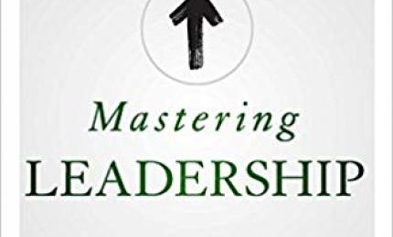 Mastering Leadership - Anderson & Adams